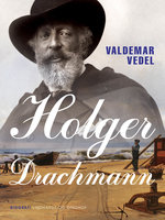 Holger Drachmann - Valdemar Vedel