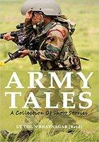 Army Tales - Col N Bhatnagar