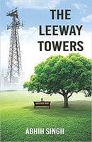 The Leeway Towers - Abhih Singh