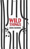 Wild Things - Leena Saldanha
