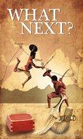 WHAT NEXT? - Santhosh Gangadharan