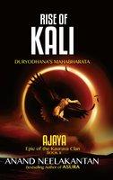 AJAYA - RISE OF KALI (Book 2) - Anand Neelakantan