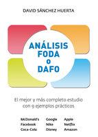 Análisis FODA o DAFO - David Sáchez Huertas