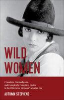Wild Women - Autumn Stephens