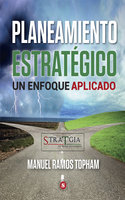 Planeamiento estratégico - Manuel Ramos Topham