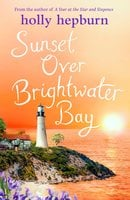 Sunset over Brightwater Bay - Holly Hepburn