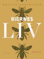 Biernes liv - Maurice Maeterlinck
