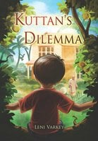 Kuttan's Dilemma - Leni Varkey