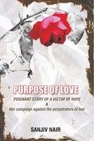 Purpose of Love - Sanjiv Nair