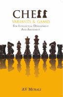 Chess Variants & Games - A V Murali