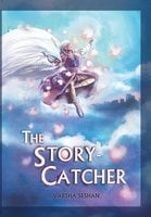 The Story - Catcher - Varsha Seshan