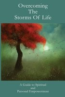 Overcoming The Storms Of Life - Leadstart Publishing Pvt Ltd.