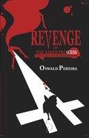 Revenge of the Naked Princess - Oswald Pereira
