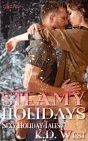 Steamy Holidays - K.D. West