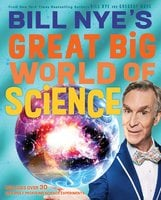 Bill Nye's Great Big World of Science - Bill Nye, Gregory Mone