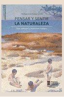 Pensar y sentir la naturaleza - Rodrigo Jesús Ocampo Giraldo