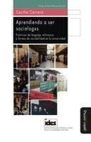 Aprendiendo a ser sociólogxs - Cecilia Carrera