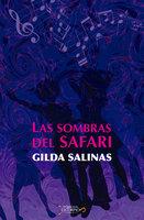 Las sombras del Safari - Gilda Salinas