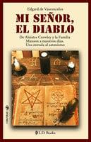 Mi Señor, el Diablo - Edgard de Vasconcelos