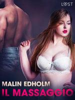 Il massaggio - Breve racconto erotico - Malin Edholm