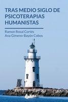 Tras medio siglo - Ramón Rosal Cortés, Ana Gimeno-Bayón Cobos