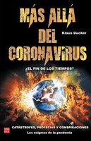 Más allá del coronavirus - Klaus Ducker