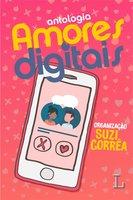 Amores digitais - Suzi Corrêa
