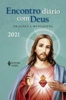 Encontro diário com Deus - 2021 - Edrian Josué Pasini