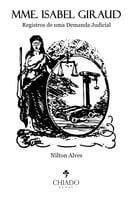 Mme. Isabel Giraud - Nilton Alves
