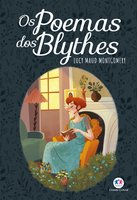 Os poemas dos Blythes - Lucy Maud Montgomery