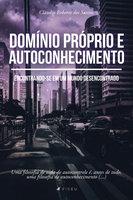 Domínio próprio e autoconhecimento - Claudio Roberto dos Santos