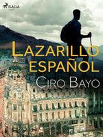 Lazarillo español - Ciro Bayo