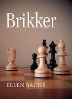 Brikker - Ellen Bache