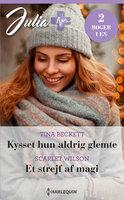 Kysset hun aldrig glemte / Et strejf af magi - Scarlet Wilson, Tina Beckett
