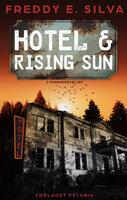 Hotel og Rising Sun - Freddy E. Silva