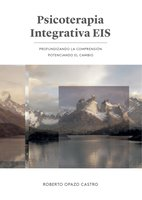 Psicoterapia Integrativa EIS - Roberto Opazo
