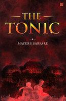 The Tonic - Mayur Sudhakar Sarfare