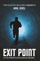 Exit Point - Anil Goel