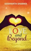 Love and Beyond - Siddharth Sharma