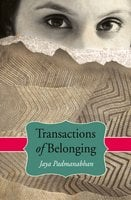 Transaction of Belonging - Jaya Padmanabhan