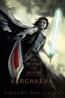 The Mythos of Jaladhi Varchasva - Nishant Shailajan