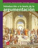 Introducción a la teoría de la argumentación - Fernando Miguel Leal Carretero, Carlos Fernando Ramírez González, Víctor Manuel Favila Vega