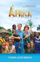 África, tierra de milagros - Yolanda Jacobi Mangold