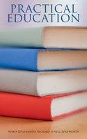 Practical Education - Maria Edgeworth, Richard Lovell Edgeworth