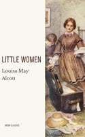 Little Women - Louisa May Alcott, Moon Classics