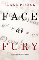 Face of Fury (A Zoe Prime Mystery--Book 5) - Blake Pierce