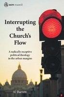 Interrupting the Church's Flow