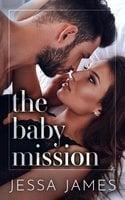 The Baby Mission - Jessa James