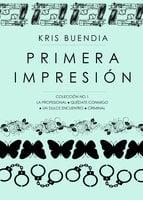 Primera impresión - Kris Buendía