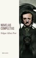 Edgar Allan Poe: Novelas Completas - Edgar Allan Poe, Moon Classics